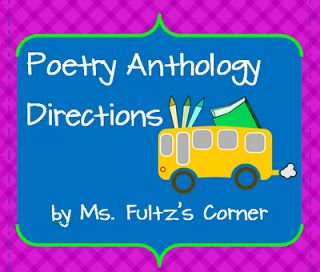 Poetry anthology directions from Ms. Fultz's Corner $1.50