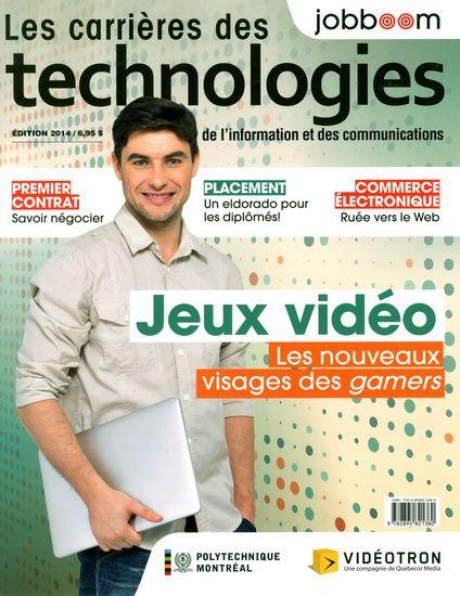 Les Carrières des technologies de l'information et des communications 2014