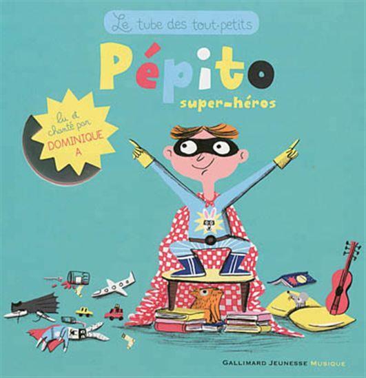 Pépito, super héros + CD - YANN WALCKER - MAGALI LE HUCHE