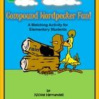 Compound Wordpecker Fun! A Matching Activity for Elementar