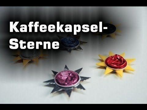 ▶ Stern - Deko für Weihnachten aus Kaffeekapseln - YouTube