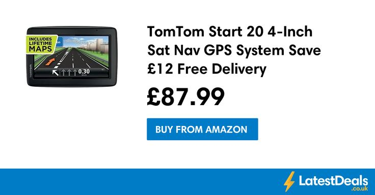 TomTom Start 20 4-Inch Sat Nav GPS System Save £12 Free Delivery, £87.99 at Amazon