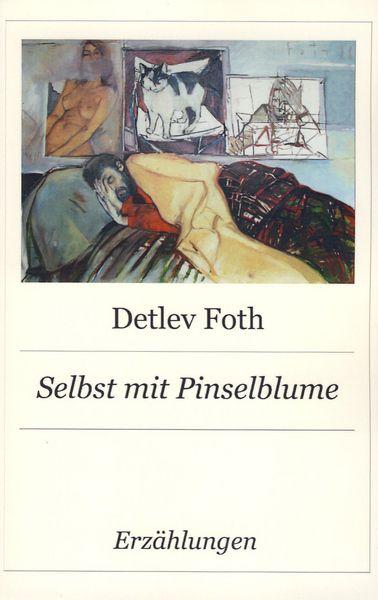 Erzählungen / Detlev Foth