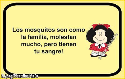 Mundo de Postales: LOS MOSQUITOS SON COMO LA FAMILIA...-