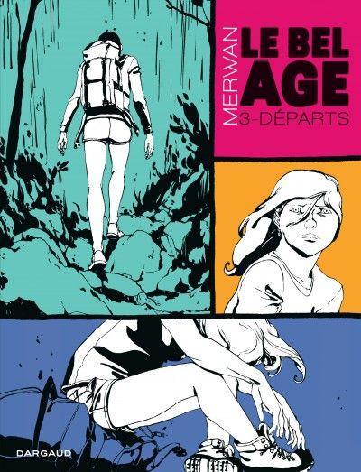 Le Bel Âge, nouveaux départs - http://www.ligneclaire.info/merwan-dargaud-12960.html
