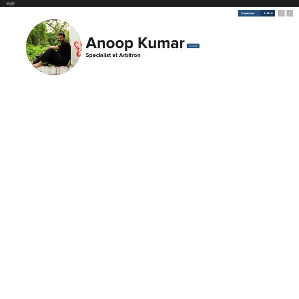 Graphical bio: Anoop Kumar