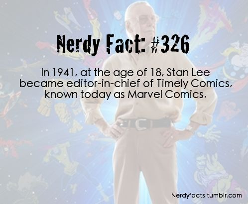 In 1941, at the age of 18, Stan Lee became editor-in-chief of Timely Comics. Known today as Marvel Comics