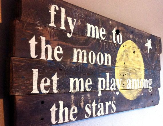 Frank Sinatra song quote..fly me to the moon let me by emc2squared, $45.50