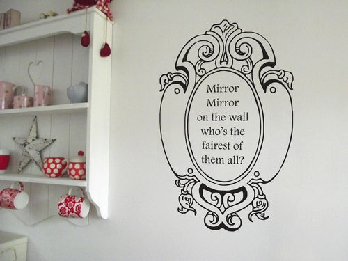 Mirror Mirror On The Wall   Wall Art Sticker Vinyl Decal