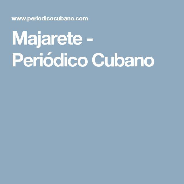 Majarete - Periódico Cubano