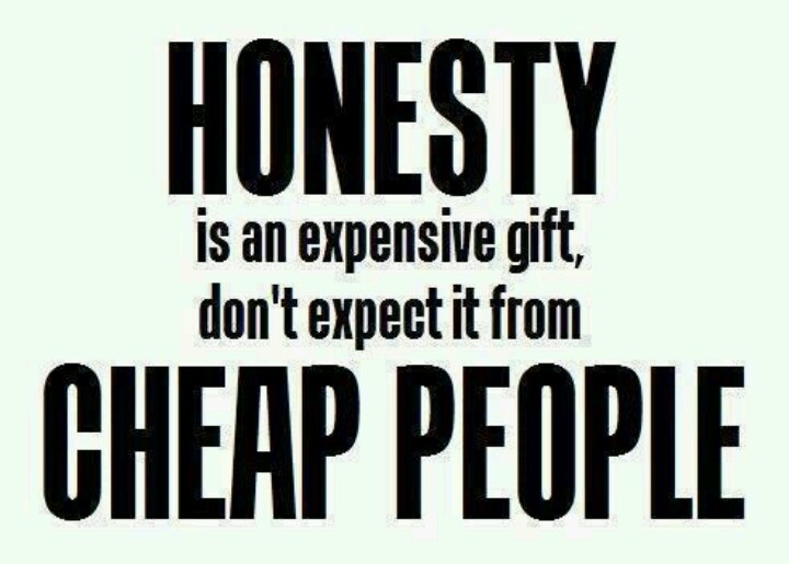 463cea6240aebb7744a214e26a60f2ad--be-honest-life-lessons - Quote For The Day - Quotable Quotes