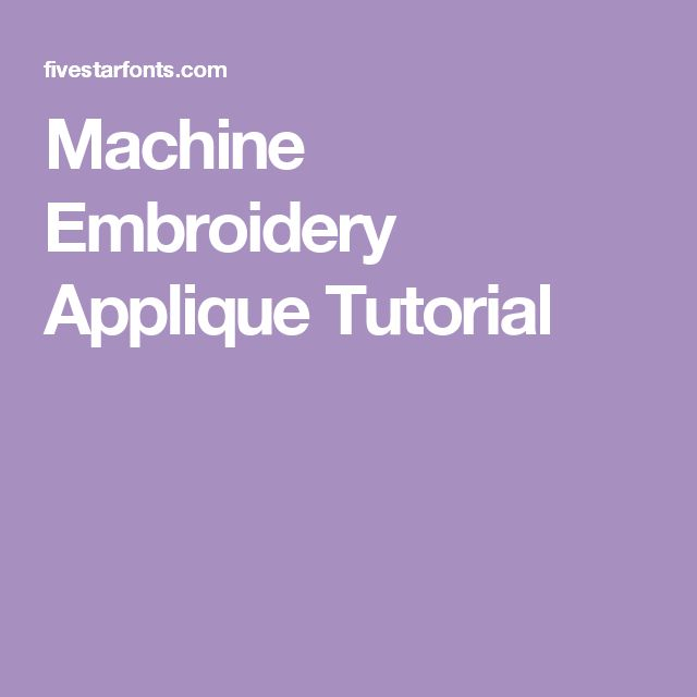 machine applique tutorials