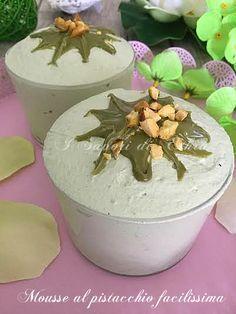 Pistachio mousse - Mousse al pistacchio facilissima - I Sapori di Ethra |