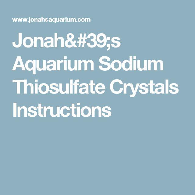 Jonah's Aquarium Sodium Thiosulfate Crystals Instructions