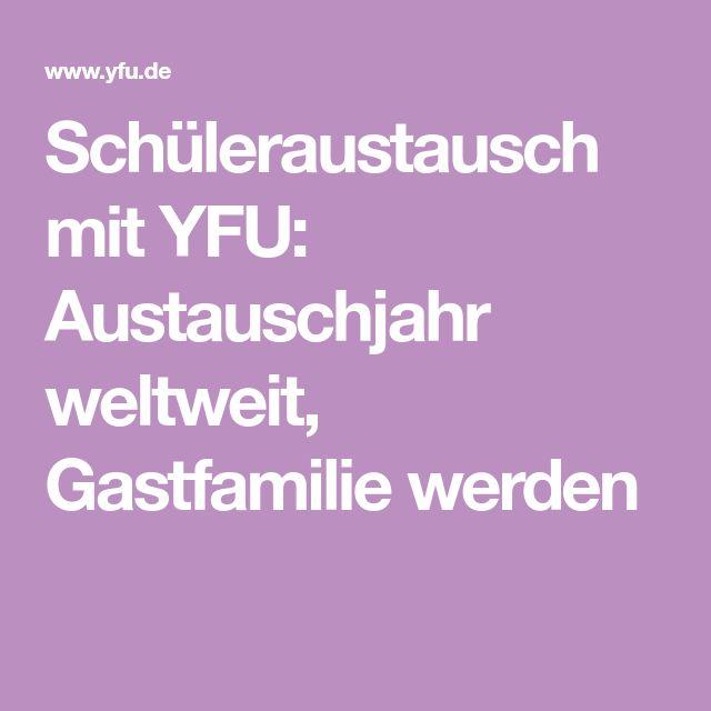 Schüleraustausch mit YFU: Austauschjahr weltweit, Gastfamilie werden