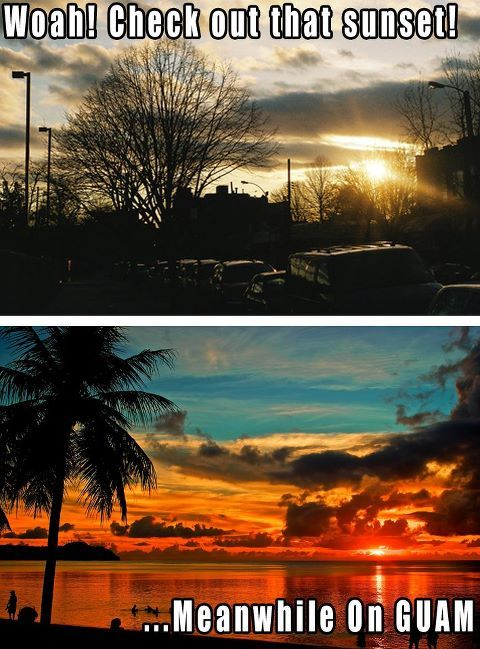 So true, sunsets like that every night. Year round. GUAM <3