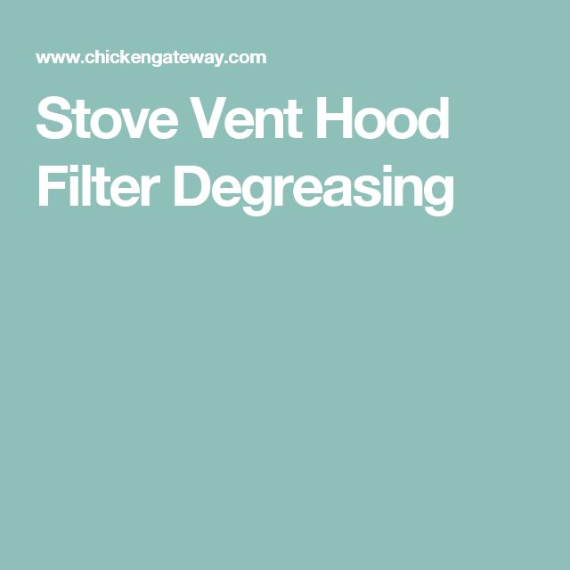 Stove Vent Hood Filter Degreasing