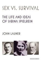 Haven't heard of Sabin Spielrein? Anyone with an interest in psychoanalysis should.