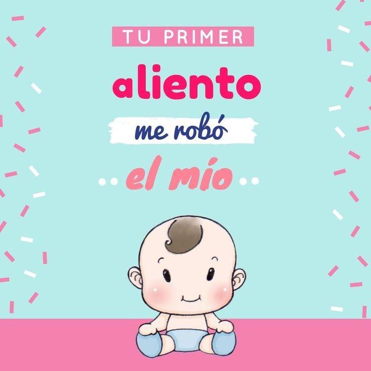 """Tu primer aliento me robó el mío"". Sí eres mamá, entenderás estas frases de maternidad para bebés. | Frases bonitas para bebés | #maternidad"