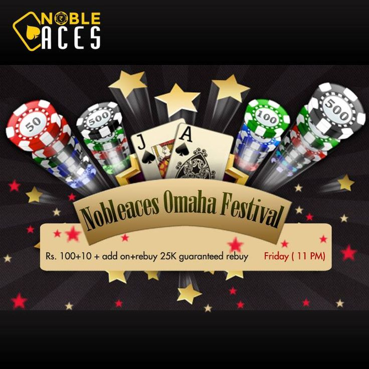 Kick start your weekend with NobleAces Omaha festival 25k Guaranteed  Rs 100 + 10 addon + rebuy Tonight @ 11 pm.  #TGIF #NobleAces