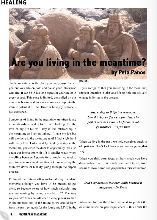 "Article on ""Are you living in the meantime?"" featured in Mystik Way Magazine"