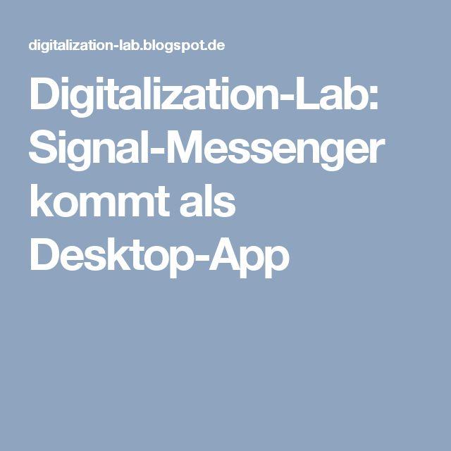 Digitalization-Lab: Signal-Messenger kommt als Desktop-App