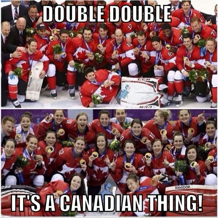 DOUBLE DOUBLE it's a Canadian thing. HAHA our national hockey teams are the best!   Canada OH Canada  