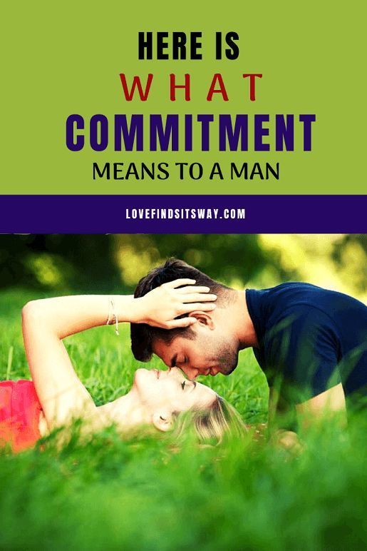 What Does Commit Mean To a Man (Hidden Secrets Revealed) | Why men