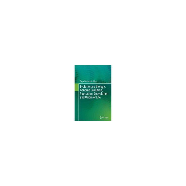 Evolutionary Biology : Genome Evolution, Speciation, Coevolution and Origin of Life (Reprint)