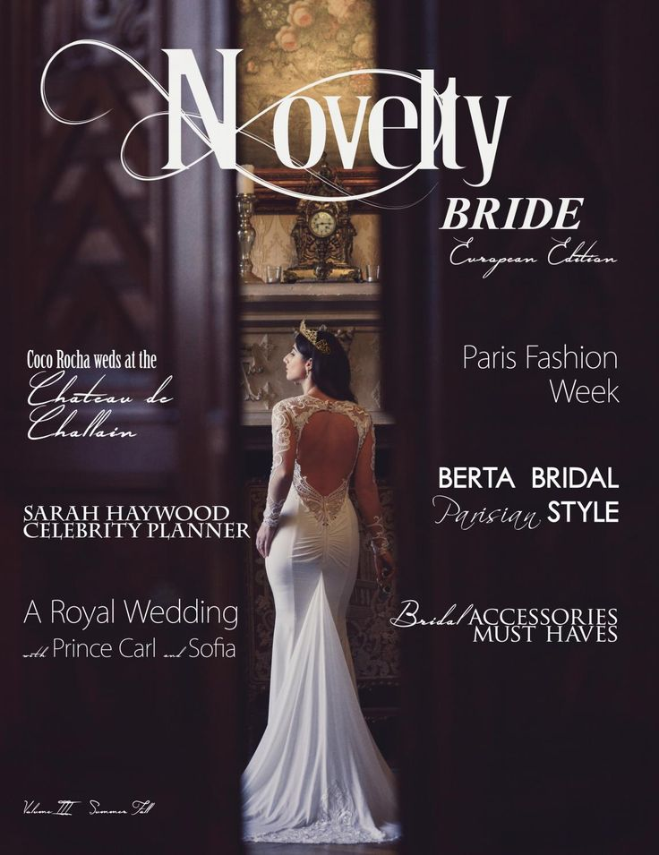 Novelty Bride European Edition  The European Influence edition is all about luxury, love and fashion.