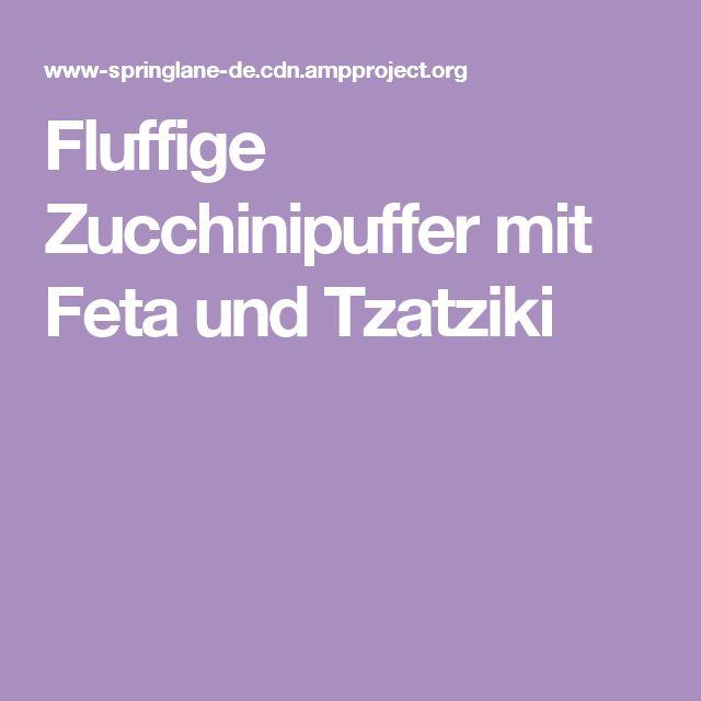 Fluffige Zucchinipuffer mit Feta und Tzatziki