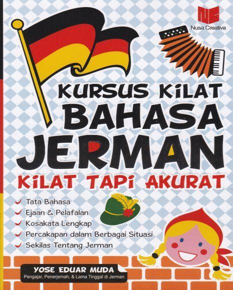KURSUS KILAT BAHASA JERMAN KILAT TAPI AKURAT  Toko Buku Online GarisBuku.com 02194151164  |  081310203084  #KomunitasCintaBuku