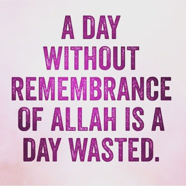 "Like our body, our heart needs oxygen to survive. The heart's oxygen is Allah's remembrance. Will you still say ""No time"" and let it die? Wherever you are, Whatever you doing, Make Dhikr. Allah Loves those who remember Him"