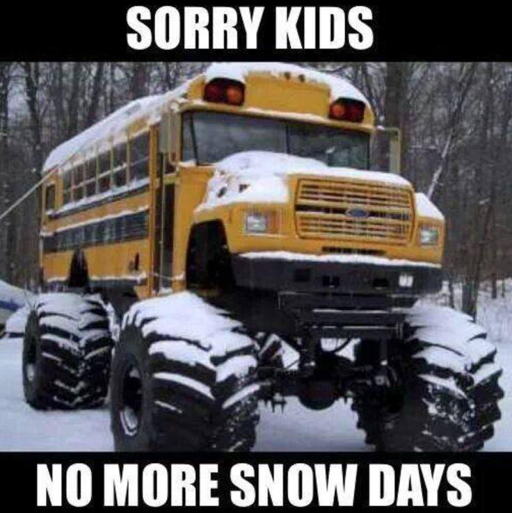 No more snow days! ;)