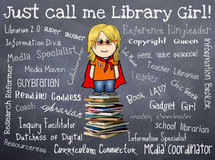 We library girls go by many names.