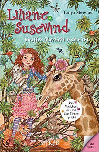 Liliane Susewind – Giraffen übersieht man nicht Liliane Susewind ab 8: Amazon.de: Tanya Stewner, Eva Schöffmann-Davidov: Bücher