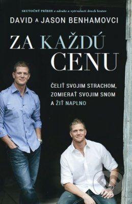 Kniha: Za každú cenu (David Benham a Jason Benham). Nakupujte knihy online vo vašom obľúbenom kníhkupectve Martinus!