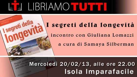 """20/02/2013 Presentazione del libro """"I segreti della longevità"""" di GIuliana Lomazzi"""