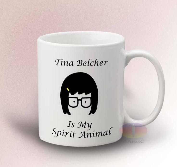 Tina Blelcher Is My Spirit Animal Mug - White 11oz Ceramic Mug