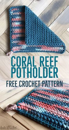 Coral Reef Potholder - Free Crochet Pattern from Kaite's Crochet, A Modern Crochet Blog - Part 1 in the three part series titled the Coral Reef Kitchen Series