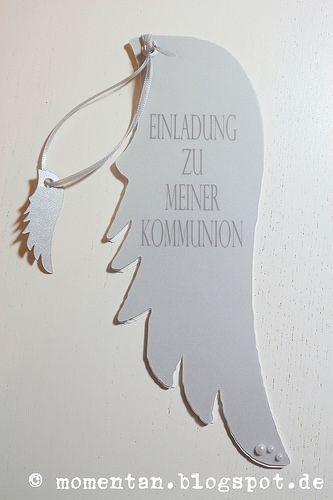 momentan ... leicht wie eine Feder. Oder zumindest wie ein Flügel. So sollten die heutigen Kommunion-Einladungen sein, die ich als Entw...