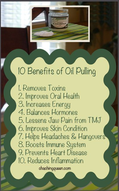 10 Benefits of Coconut Oil Pulling (Swishing Oil in Your Mouth)  –  Why I Swish with Coconut Oil in the Morning. Alternative Health & Healthy Living