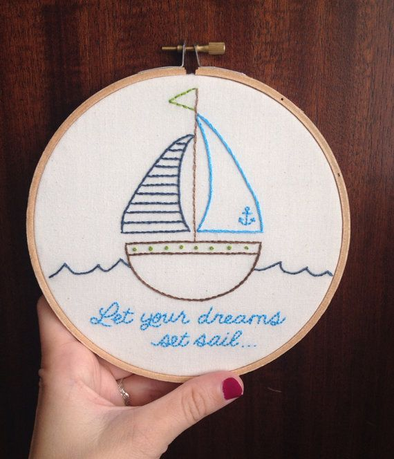 """Let Your Dreams Set Sail Embroidered Hoop Art - 6"""" Embroidery Hoop - Hand Embroidery - Sailboat - Nautical Nursery - Wall Decor"""