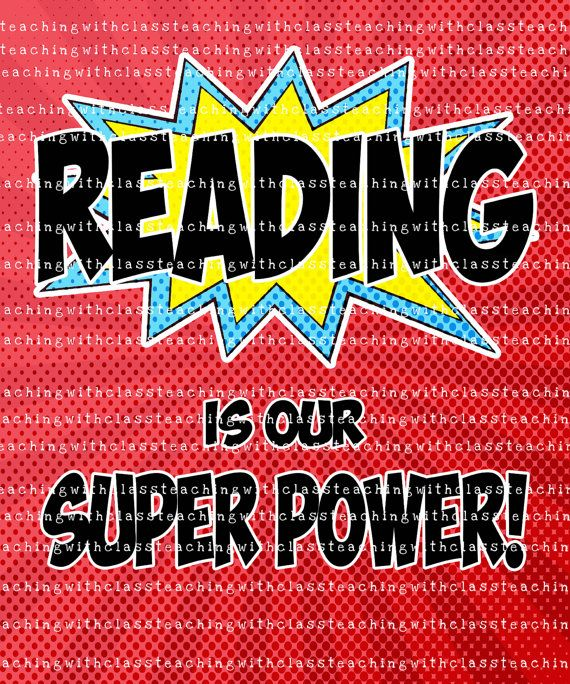 Superhero Classroom Poster Reading is my by TeachingwithClass