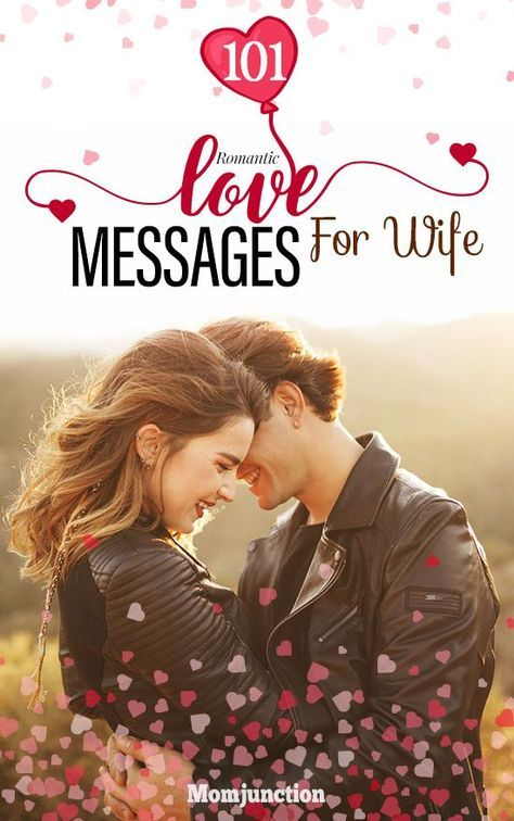 101 romantic love messages for wife romance pinterest love