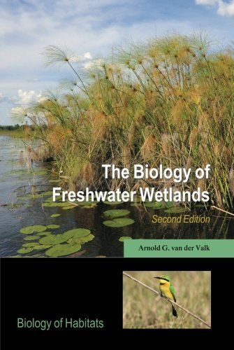 The Biology of Freshwater Wetlands (Biology of Habitats) by Arnold G. van der Valk. Save 16 Off!. $45.49. Publication: March 24, 2012. Publisher: Oxford University Press, USA; 2 edition (March 24, 2012). Edition - 2