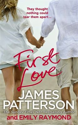 book, book review, books, first love by james Patterson and Emily Raymond, james Patterson, james Patterson novels, penguin authors, penguin books, penguin books sa, penguin random house news��|��No comments��|��{Book Review} - First Love by James Patterson
