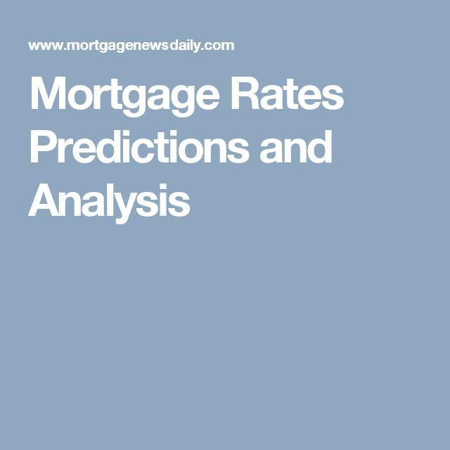 Mortgage Rates Predictions and Analysis