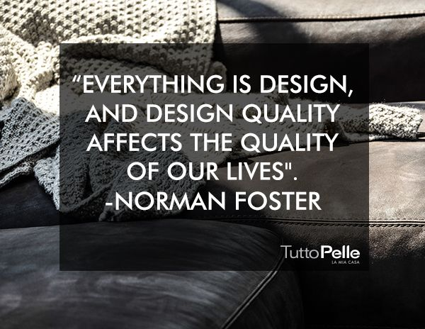 """""""Lo funcional es mejor que lo bello, porque lo que funciona bien permanece en el tiempo.""""Ray Eames. VISITA TUTTO PELLE LA MIA CASA, una experiencia única. bit.ly/Tutto_Pelle  #LAMIACASA#TuttoPelle #Piel#Lujo#Confort #Elegancia#interiorismo #Diseño #Muebles"""