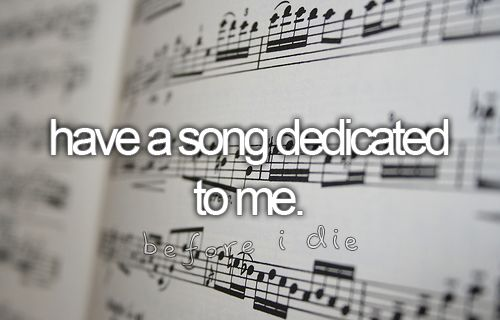 : Bucketlist, Sweet, Dream, Songs, Before I Die, Song Dedicated, Things, Bucket List 3, Bucket Lists